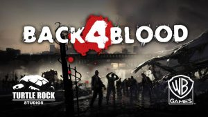 Back 4 Blood Early Access